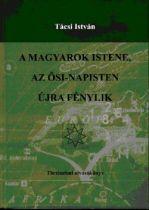 A magyarok Istene...