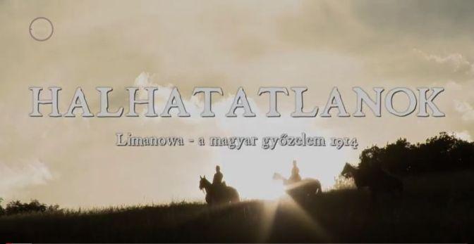 Hallhatatlanok – A limanovai győzelem, 1914. – VIDEÓVAL