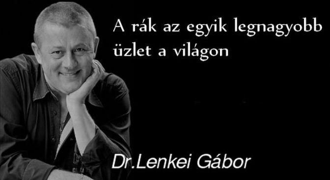 Dr. Lenkei Gábor – Amit a rák ellen ajánl, az elsőre meglepő lehet! (NIF kiegészítéssel)