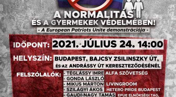 Idén is kiállnak a normalitás védelmében a patrióták – Demonstrációt tart az EPU a Budapest Pride felvonulás napján